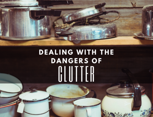 Dealing with the Dangers of Clutter